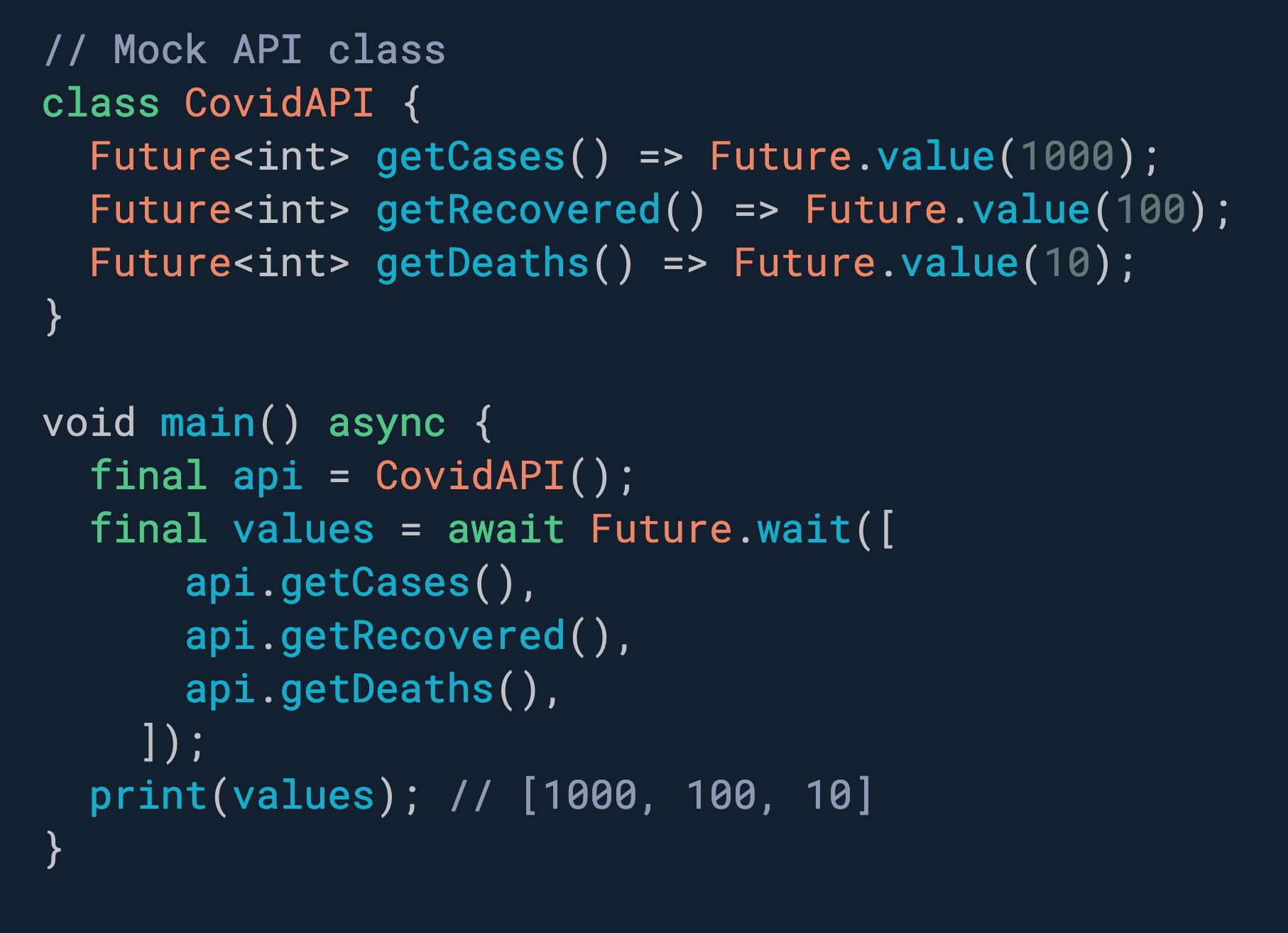 需要同时执行多个 Futures? 使用 Future.wait。