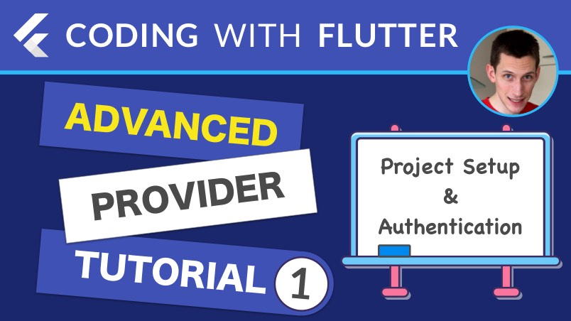 Advanced Provider Tutorial - Part 1: Project Setup & Authentication Flow