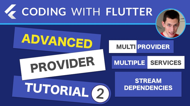 Advanced Provider Tutorial - Part 2: MultiProvider, Multiple Services & Stream Dependencies