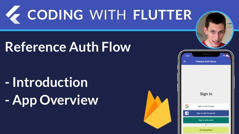 Flutter & Firebase: Reference Authentication Demo