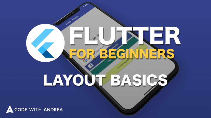 Flutter Tutorial for Beginners: Layout Basics