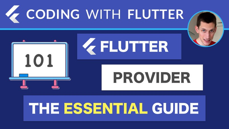 Flutter Provider: The Essential Guide