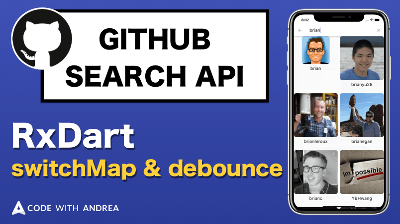 RxDart by example: querying the GitHub Search API with switchMap & debounce