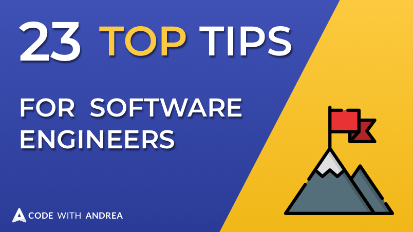 23 Top Tips to Become a Better Software Engineer